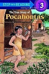 The True Story of Pocahontas (Step-Into-Reading, Step 3) Paperback