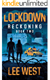 LOCKDOWN: A Post-Apocalyptic Thriller (Reckoning Book 2)
