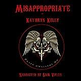 Misappropriate: Death Dwellers' MC, Book 2