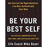 Be Your Best Self: The Official Companion to the New York Times Bestseller Best Self