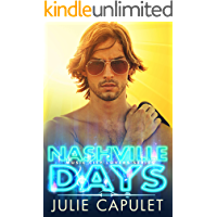 Nashville Days: A Sexy Rockstar Romance (Music City Lovers Book 1) book cover