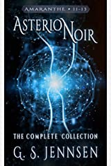 Asterion Noir: The Complete Collection (Amaranthe Collections Book 4) Kindle Edition
