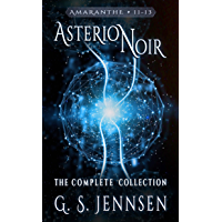 Asterion Noir: The Complete Collection (Amaranthe Collections Book 4)