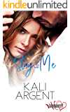 Stay With Me (Serendipity Book 2)