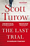 The Last Trial: A Kindle County Legal Thriller Book 10, The