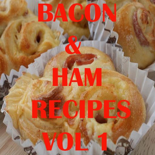 Bacon & Ham Recipes Cookbook Vol 1