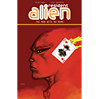 Resident Alien Volume 4: The Man with No Name (English Edition)