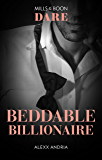 Beddable Billionaire (Dirty Sexy Rich Book 2)