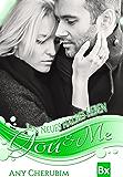 YOU & ME - Ein neues halbes Leben: Band 3