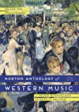 The Norton Anthology of Western Music: Classic to Romantic
