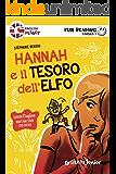 Hannah e il tesoro dell'elfo. Fun Reading - Livello 1 (Livello uno)