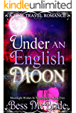 Under an English Moon (Moonlight Wishes in Time series Book 2)