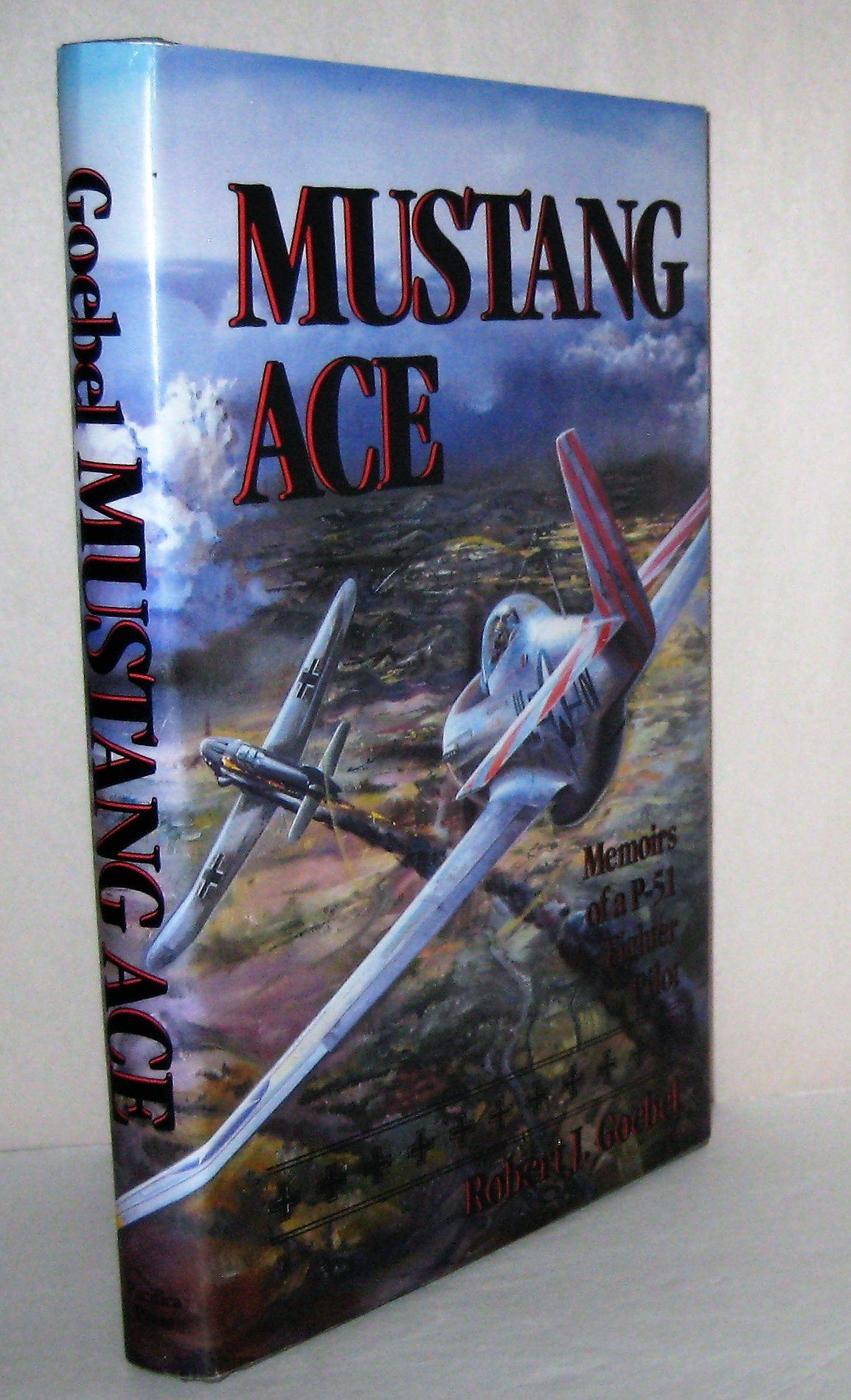 Download Mustang Ace: Memoirs of a P-51 Fighter Pilot pdf