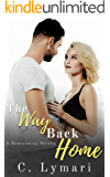The Way Back Home (Homecoming Book 2)