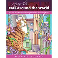 Marty Noble's Cats Around the World: New York Times Bestselling Artists' Adult Coloring Books