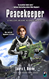 Peacekeeper (The Major Ariane Kedros Novels Book 1)