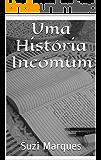 Uma História Incomum
