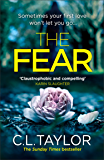 The Fear: The sensational, gripping thriller from the Sunday Times bestseller