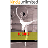 Le ballet (French Edition)