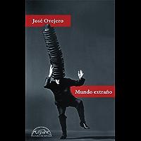 Mundo extraño (Voces / Literatura nº 251)