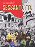 SESSANTOTTO CANI SCIOLTI DI MANFREDI E CASLANGUIDA n 1