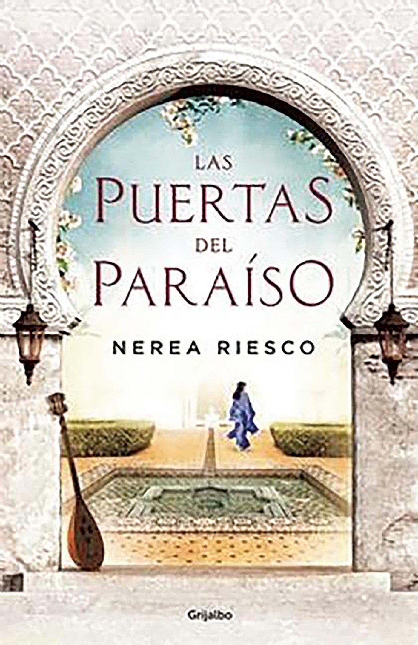 Las puertas del paraíso (Novela histórica): Amazon.es: Nerea Riesco: Libros