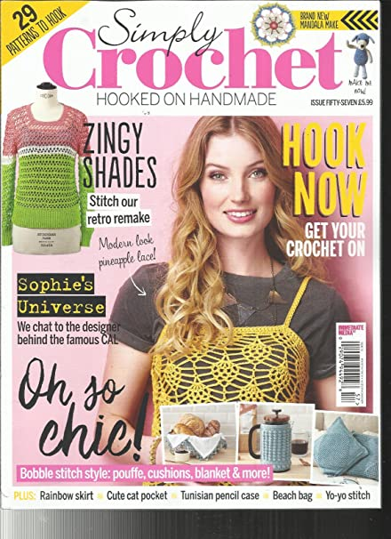 Amazoncom Simply Crochet Hooked On Handmade Issue 57 Hook Now