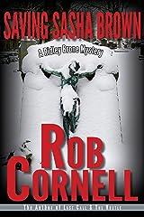 Saving Sasha Brown (A Ridley Brone Mystery Book 3) Kindle Edition