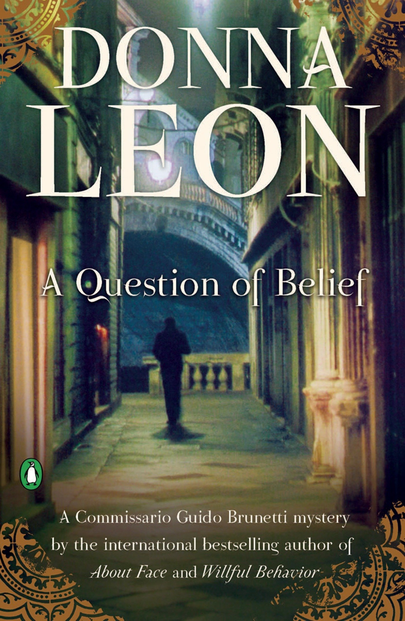 A Question Of Belief A Commissario Guido Brunetti Mystery 9780143118954 Leon Donna Books
