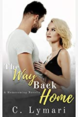 The Way Back Home (Homecoming Book 2) Kindle Edition