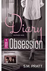 The Transition (The Diary Obsession Book 1)