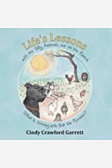 Life'S Lessons with the Silly Animals out on the Ranch: What Is Wrong with Bob the Rooster? Kindle Edition