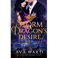 Storm Dragon's Desire: Royal Dragon Shifters of Morocco #4: A Red Letter Hotel Paranormal...