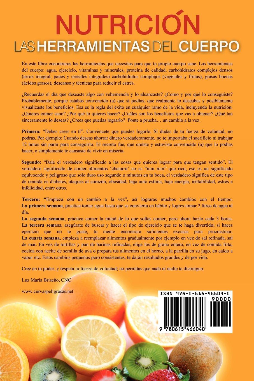 Las Herramientas del Cuerpo: Amazon.es: Luz Maria Briseno, Luz Maraia Briseano: Libros