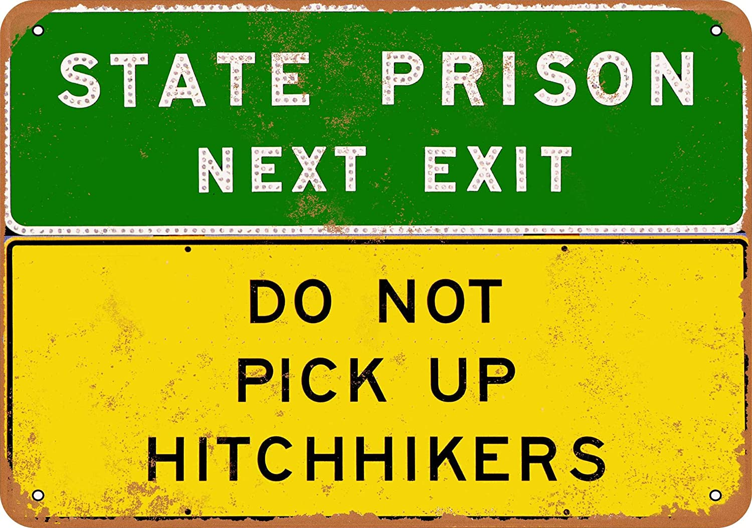 Vintage Look Metal Sign Prison Ahead Do Not Pick Up Hitchhikers