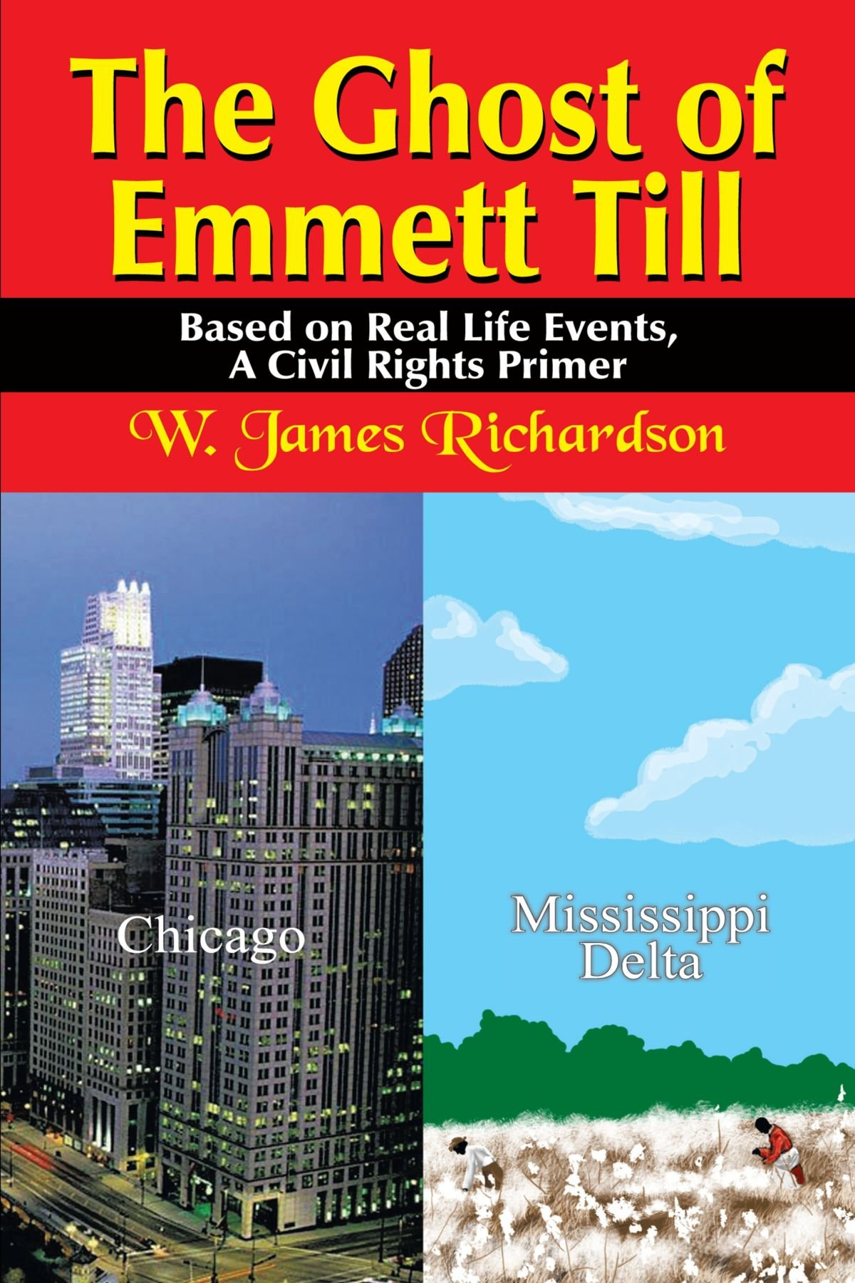 The Ghost of Emmett Till: Based on Real Life Events, A Civil Rights Primer PDF