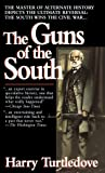 Guns Of The South, The