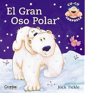 El gran oso polar (Libros cu-cu sorpresa series)