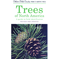 Trees of North America: A Guide to Field Identification, Revised and Updated (Golden Field Guide from St. Martin's Press…