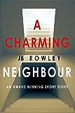 A Charming Neighbour