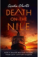 Death on the Nile: The classic murder mystery from the Queen of Crime (Poirot) (Hercule Poirot Series Book 17) Kindle Edition