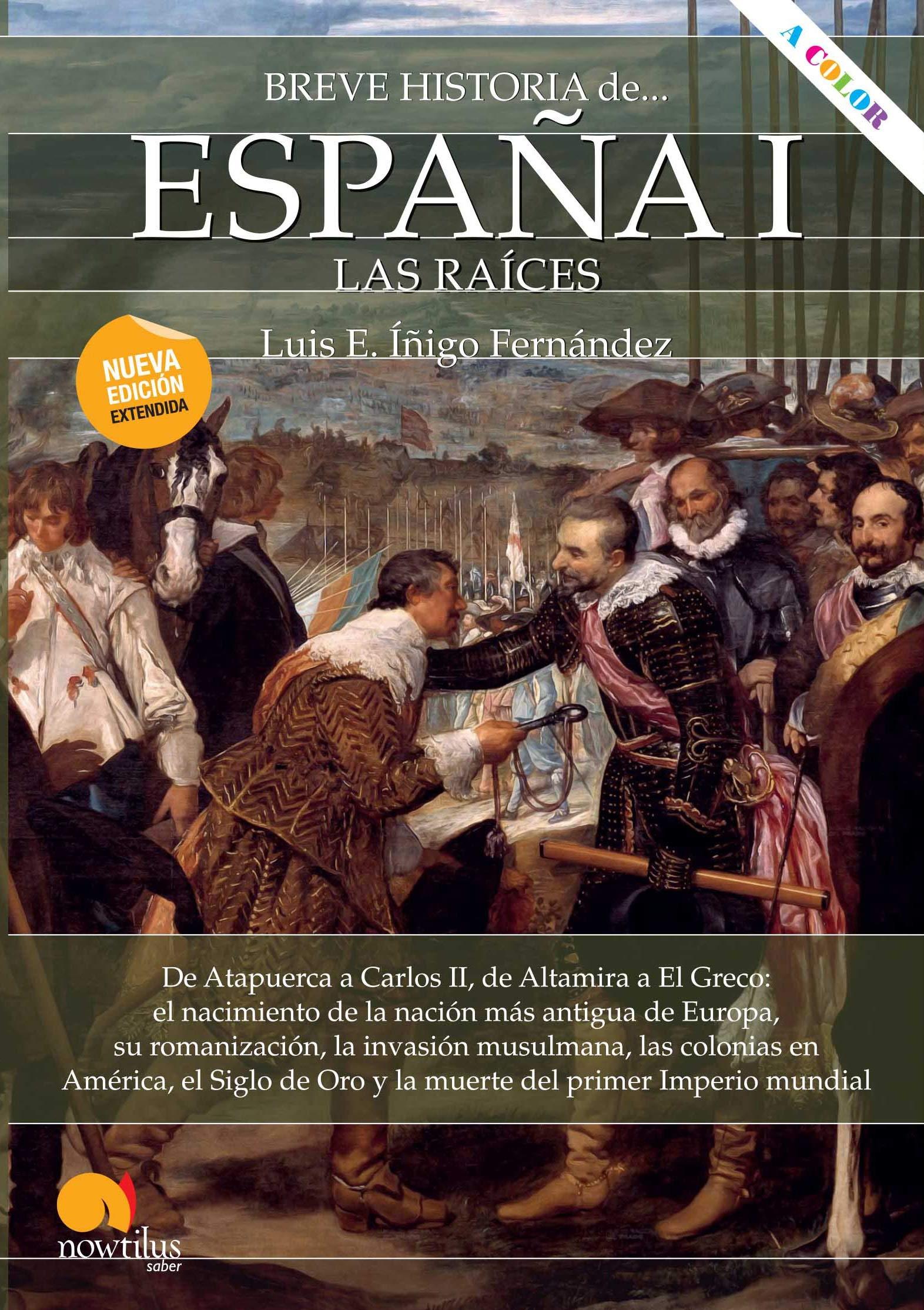 Breve historia de España I: las raíces: Amazon.es: Luis E. Íñigo ...