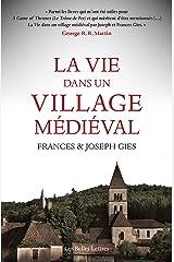 La Vie dans un village médiéval (French Edition) Kindle Edition