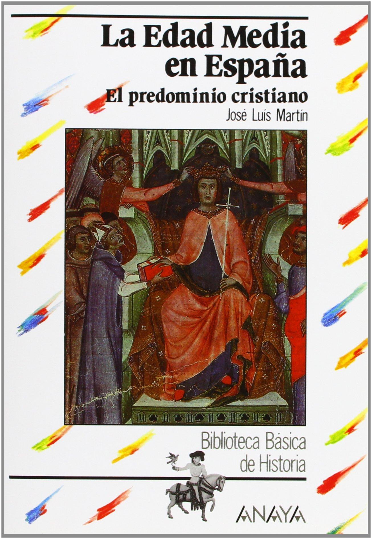 La Edad Media en España: el predominio cristiano Historia ...