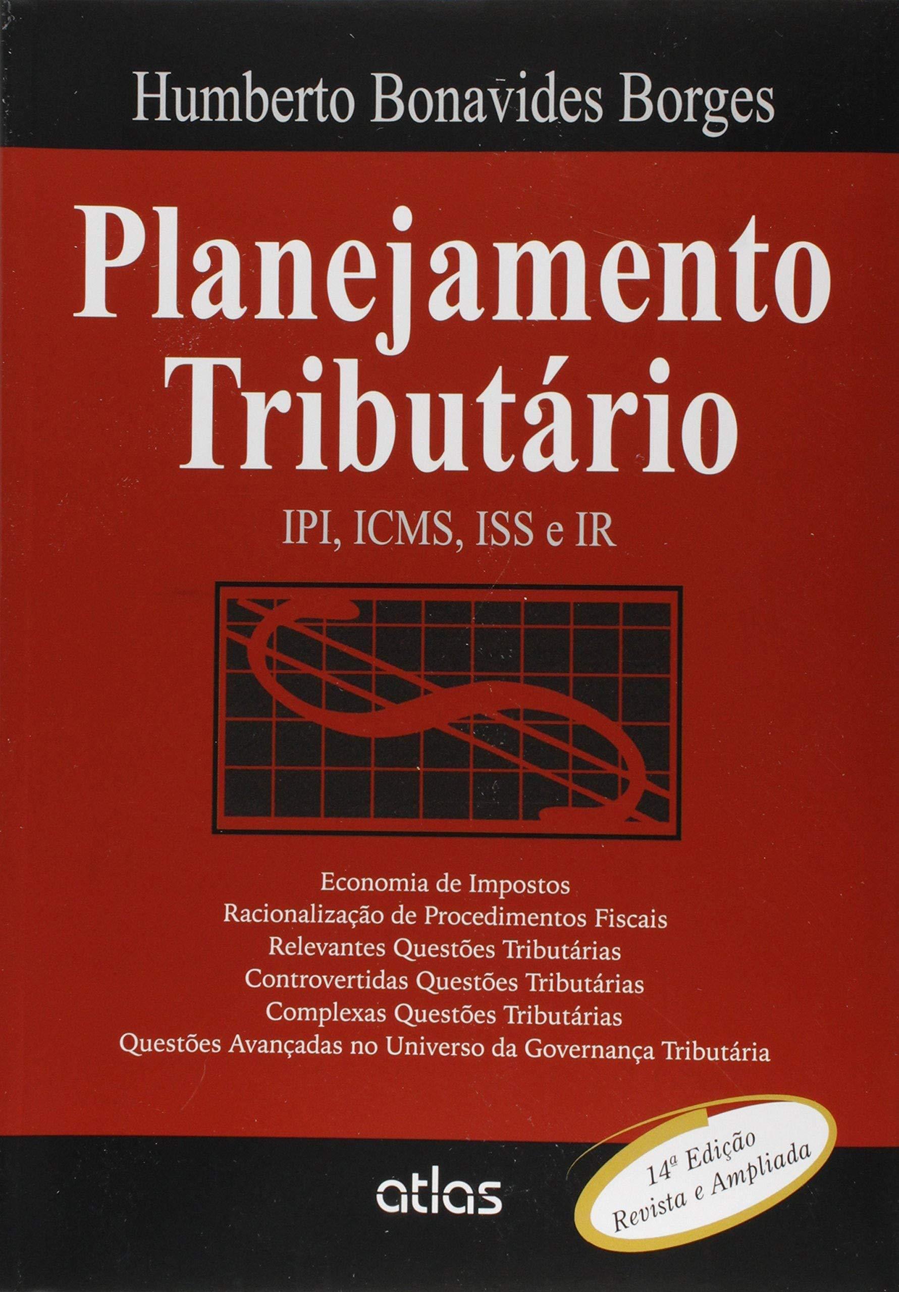 Planejamento Tributário  Ipi, Icms, Iss E Ir - 9788597001754 - Livros na  Amazon Brasil 4e987603b5