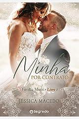 Minha por Contrato: Amores por Conveniência (Família Mazzi Livro 1) eBook Kindle