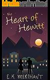 The Heart of Hewitt: A Small-Town Romance (Seasons of Hewitt Book 1)