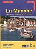 Manche : Côtes française et anglaise et îles anglo-normandes
