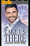 Take Us There: A Joy Universe Novel