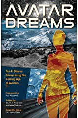 Avatar Dreams: Science Fiction Visions of Avatar Technology Paperback